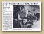 "Photo of the Stauffer Family six years after they escaped from captivity in Shiue's home.  Part of a St. Paul Pioneer Press feature article dated January 5, 1986 entitled ""Mary Stauffer chooses Faith Over Fear."" <br>